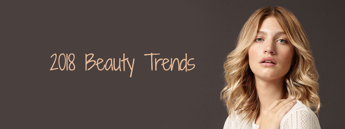 Beauty Trends For 2018
